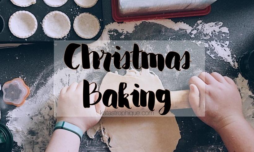 Christmas Baking | katastrophique.com